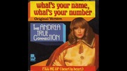 Andrea True Connection - Whats Your Name, Your Number , 1977