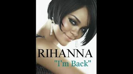 Rihanna - Im Back [new Album - 2009