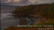 ( New Single 2011 ) Alexunder Base Feat. Lys - Call Again[bg sub]