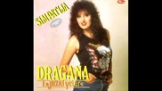 Dragana Mirkovic - Dovidjenija milo moje - 1989