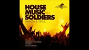 Hamza, Vipul - House Music Soldiers (original Mix)