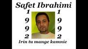 Safet Ibrahimi - Irin tu mange kamnie 1992