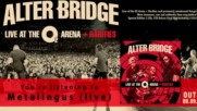 Alter Bridge - Metalingus ( Live) ( Official Audio)