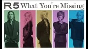 R5 - What You're Missing ( Audio Only )