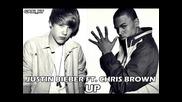 Justin Bieber ft. Chris Brown - Up / Never Say Never ( The Remixes )