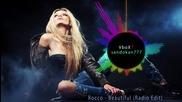 Премиера 2015 ! Rocco - Beautiful ( Radio Edit )