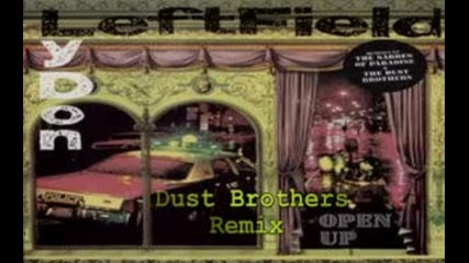 Leftfield - Open Up (dust Brothers Remix)