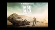 Junkie Xl - Brothers In Arms ( Extended Version ) ( Mad Max: Fury Road Ost )