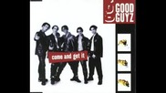 Good Guys - Come And Get It