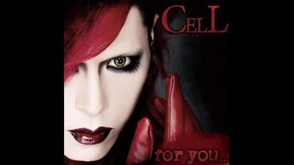 Cell - Dangerous Me