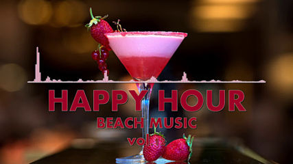 Happy Hour Beach Music Vol. 12