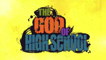 [ Bg Sub] The God Of High School Episode 3