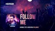 Hardwell feat Jason Derulo - Follow Me (audio)