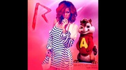 Rihanna What s My Name ( Feat. Drake) Remix - Alvin and the Chipmunks