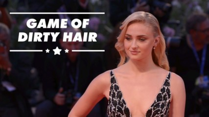 Game of Thrones banned Sophie Turner from washing her hair