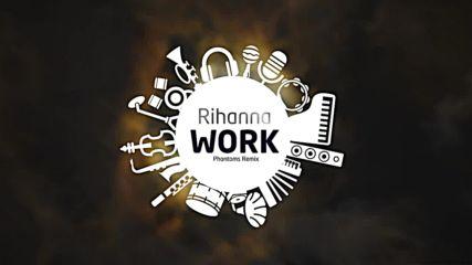 Як ремикс ! Rihanna ft Drake - Work