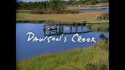 Dawson's Creek 2x16 Be Careful What You Wish For Субс Кръгът на Доусън