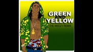 Lil wayne - Green and Yellow Hq + Subs