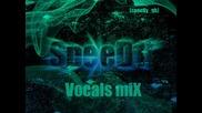Speed1 - Vocals mix