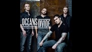 Oceans Divide - Overcome (превод)