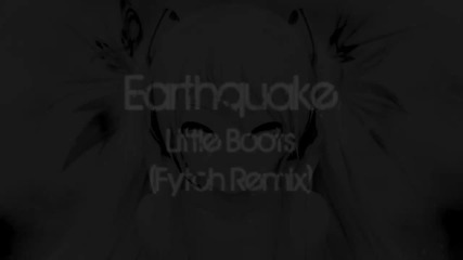 Hd Dubstep - Earthquake (fytch Remix) [featured]