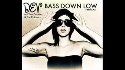The Cataracs ft Dev - Bass Down Low