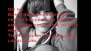 One less lonely girl - Justin Bieber with lyrics
