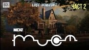 NEXTTV 054: Lost Horizon 2 (Част 2)