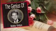 Розите са червени,моя любов- Bobby Vinton