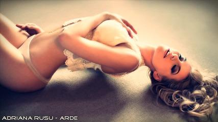 { N ! U Румънско } Adriana Rusu - Arde