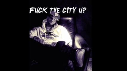 New Chris Brown - Fuck The City Up ( Високо Качество ) hd*