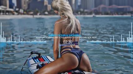Garry Ocean & Shondell – Keep On Sending Me Love ( Garry's Puerto Del Sol Mix )
