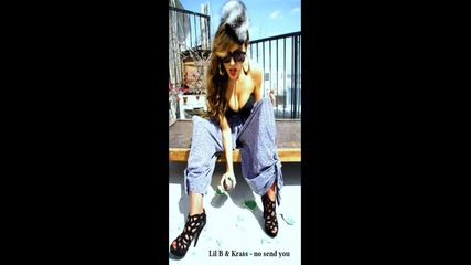 New 2012 lil B ft. Krass - no send you
