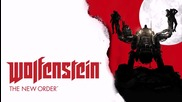 Wolfenstein The New Order Soundtrack - Ransacked