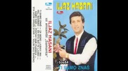 Iljaz Hasani - 1989 - Volim Tvoje Oko Sareno