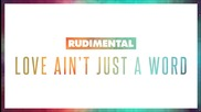 Rudimental - Love Ain't Just A Word feat. Anne-marie & Dizzee Rascal (official Audio)