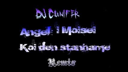 Angel&moisei; i Krisko - Koi Den Stanahme (bass Remix)