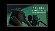Renika - Impossible ( 2011 )