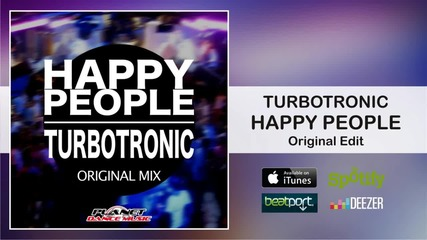 Turbotronic - Happy People ( Original Edit )