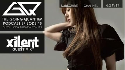 | • Glitch Hop Moombahton Mix • Xilent Guest Mix • | G Q™