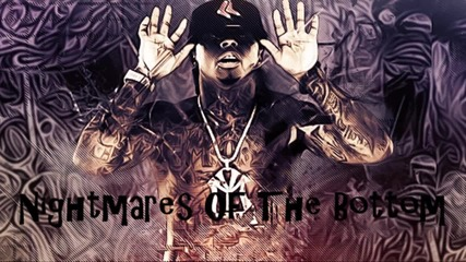 Lil Wayne - Nightmares Of The Bottom Lyrics