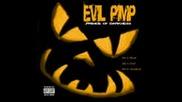 Evil Pimp Ft Lady Dead - Give A Damn