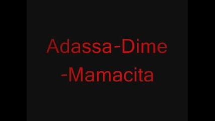 Adassa - Dime - Mamacita (pesni4ka}