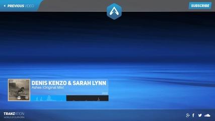 ASOT 702 & 703-Denis Kenzo & Sarah Lynn-Ashes (Original Mix)