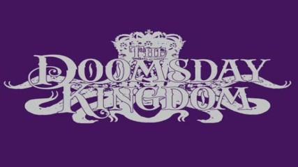 The Doomsday Kingdom - Never Machine (demo)