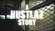 KeAnthony - A Hustlaz Story - Trailer (Оfficial video)