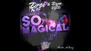 Drei Ros & Dyce Dylli - So Magical