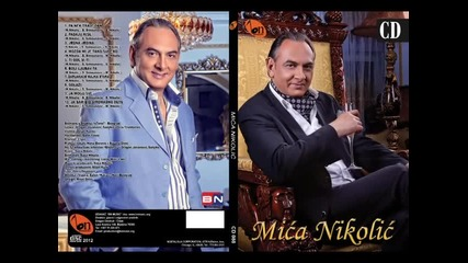 Mica Nikolic - Boli ljubav ta (BN Music)