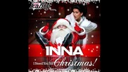 * Превод! Inna - I Need You for Christmas [ Merry Christmas ]