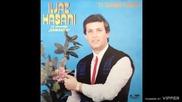Iljaz Hasani - Ti samo znas 1989